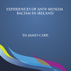 Revealing report on anti-Muslim racism in Ireland