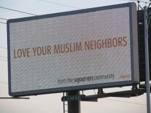 Love Your Muslim Neighbors billboard