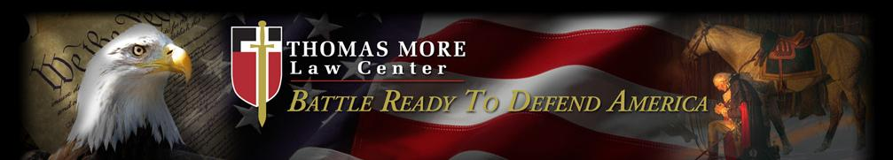 Thomas More Law Center banner