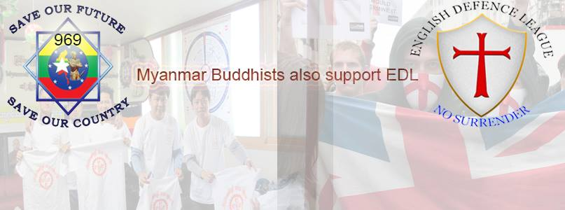 Myanmar Buddhists also support English Defence League