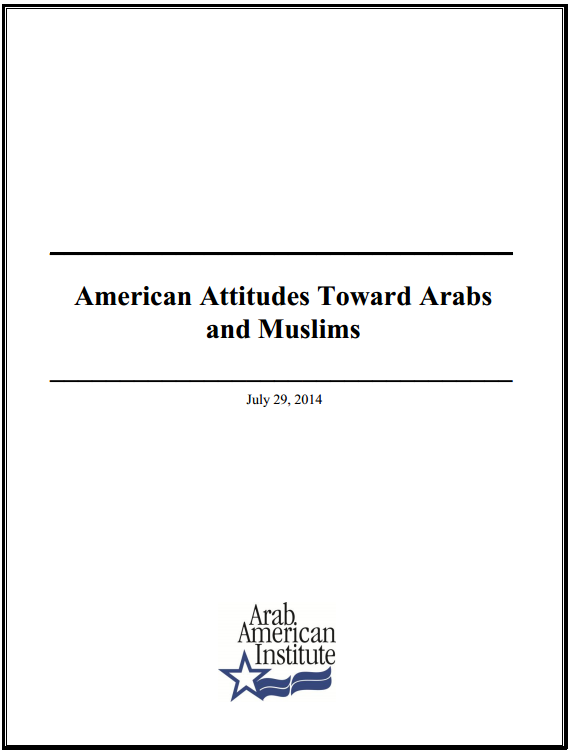 American Attitudes Toward Arabs and Muslims