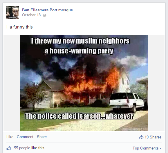 Ban Ellesmere Port mosque Facebook page backs arson attacks on Muslims