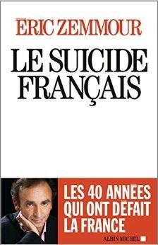 Eric Zemmour Le Suicide Francais