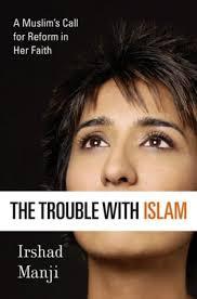 Irshad Manji Trouble With Islam