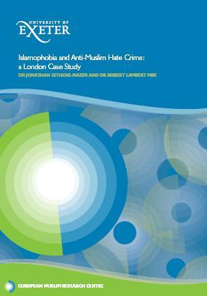 Islamophobia and Anti-Muslim Hate Crime