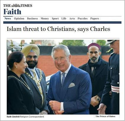 Prince Charles Islam threat to Christians